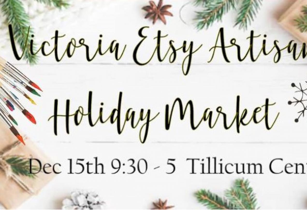 Victoria Etsy Artisans Holiday Market
